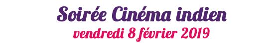 Soirée Cinéma indien - vendredi 8 février à partir de 19h